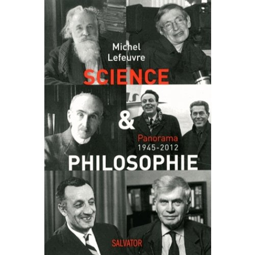 Science et philosophie - Panorama 1945-2012