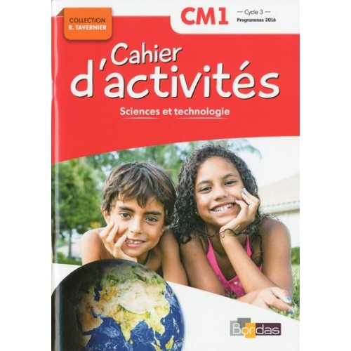 SCIENCES ET TECHNOLOGIE CM1 CYCLE 3 COLLECTION R. TAVERNIER