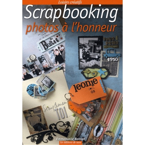 Scrapbooking - Photos à l'honneur