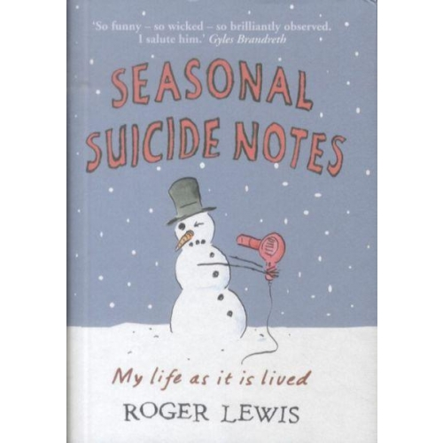 Seasonal Suicide Notes : My Life As It is Lived