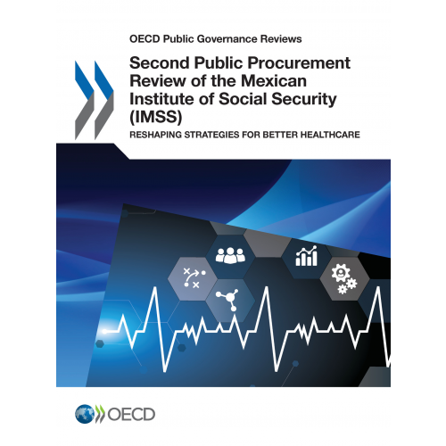 Second Public Procurement Review of the Mexican Institute of Social Security (IMSS)