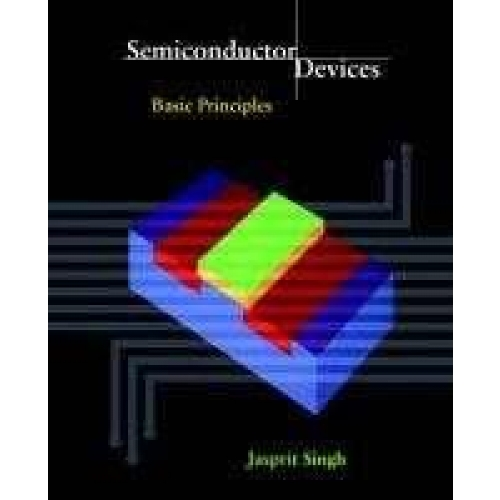 Semiconductor Devices : Basic Principles