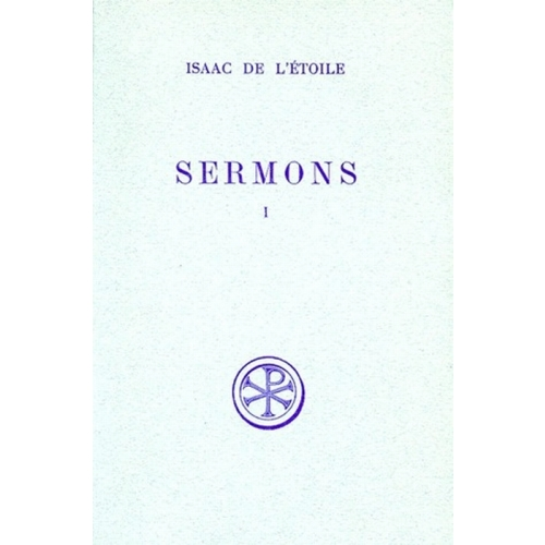 SERMONS. Tome 1, Edition bilingue français-latin