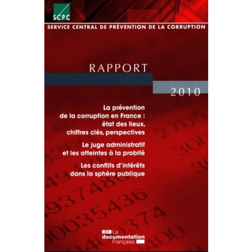 Service central de prévention de la corruption - Rapport 2010
