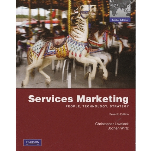 Services Marketing - People, Technology, Strategy