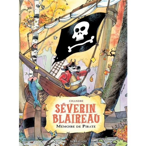 Séverin Blaireau - Mémoire de pirate