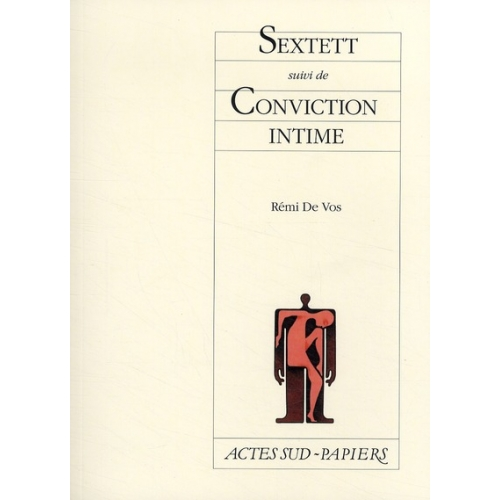 Sextett - Suivi de Conviction intime