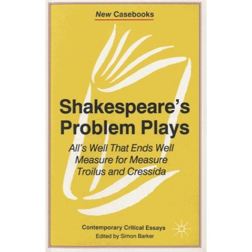 Shakespeare's Problem Plays