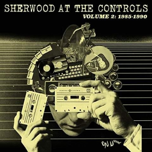 SHERWOOD AT THE CONTROLS / VOLUME 2: 1985 - 1990 /MP3