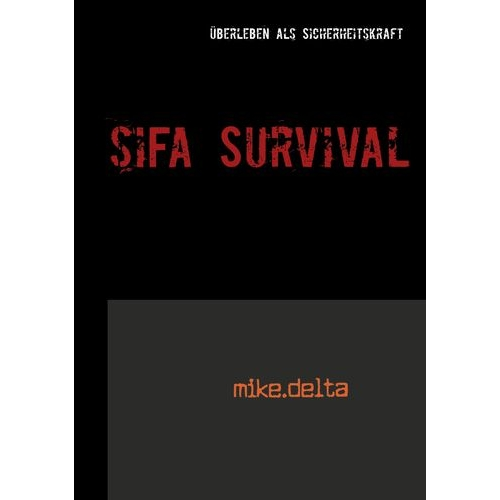 SiFa Survival