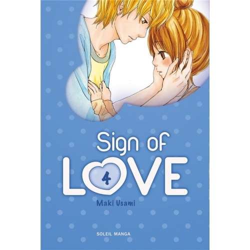 Sign of love Tome 4