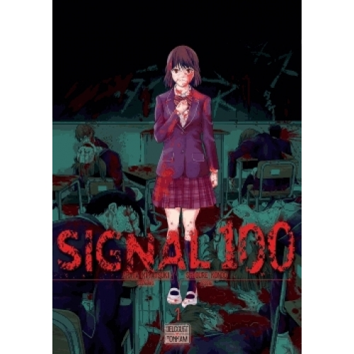 Signal 100 Tome 1