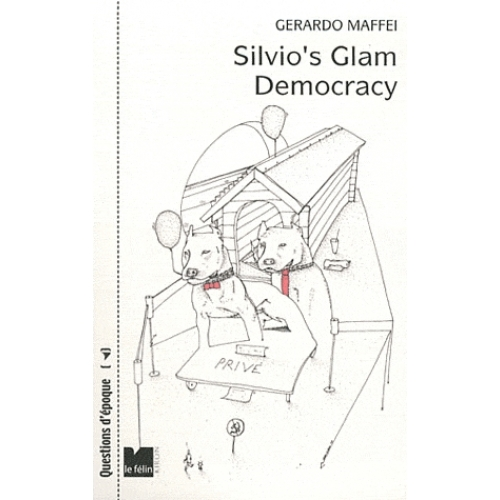 Silvio's Glam Democracy