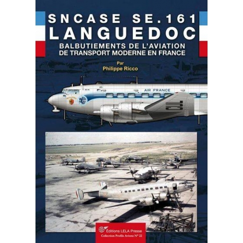SNCASE SE161 Languedoc - Les balbutiements de l?aviation de transport moderne en France