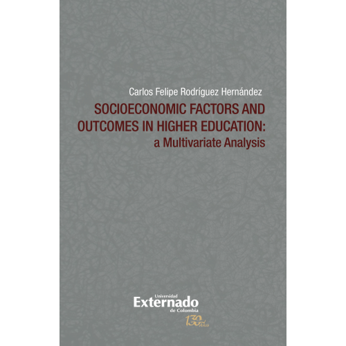 Socioeconomic Factors and Outcomes in Higher Education