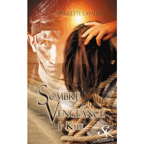 Sombre vengeance Tome 1 - Kyle