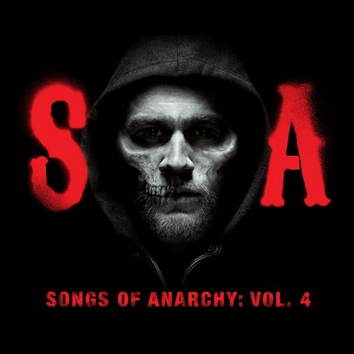 SONGS OF ANARCHY : VOLUME 4
