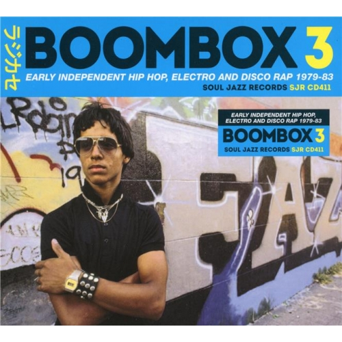 SOUL JAZZ RECORDS PRESENTS BOMMBOX 3 - EARLY INDEPENDANT HIP HOP, ELECTRO