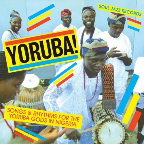 SOUL JAZZ RECORDS PRESENTS YORUBA!