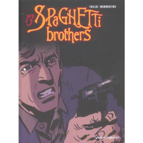 Spaghetti Brothers Tome 13