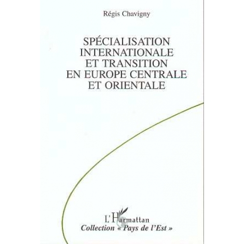 Spécialisation internationale et transition en Europe centrale et orientale