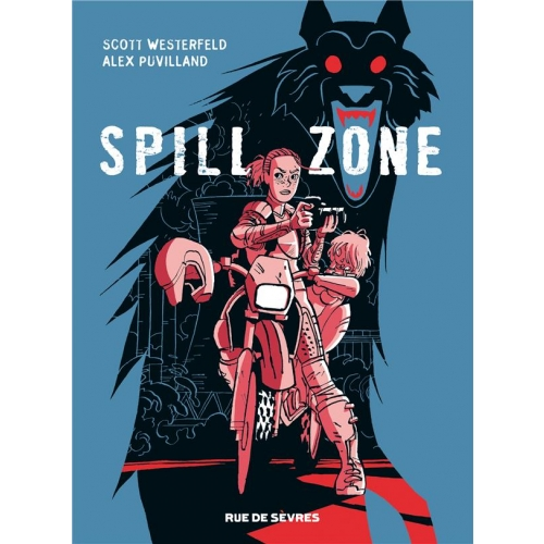 Spill zone Tome 1