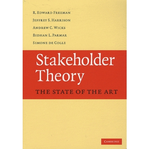Stakeholder Theory : The State of the Art