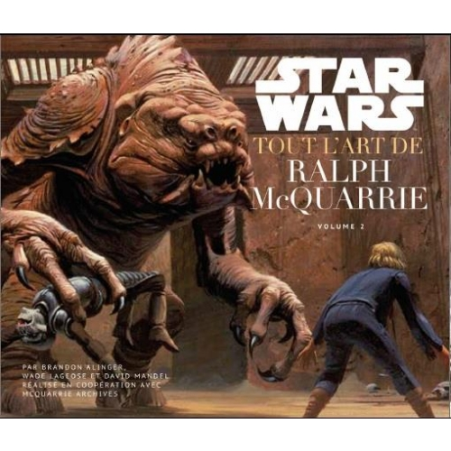 Star Wars, tout l'art de Ralph McQuarrie - Volume 2