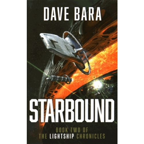 The Lightship Chronicles - Book 2, Starbound