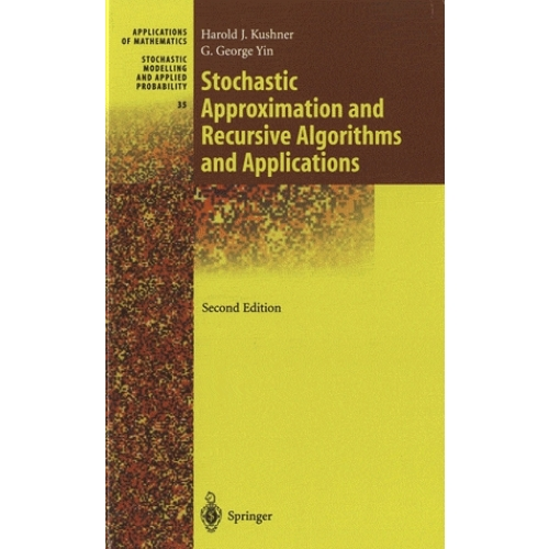 Stochastic Approximation and Recursive Algorithms and Applications