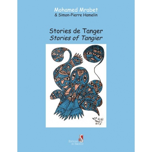 Stories de Tanger - Stories of Tangier