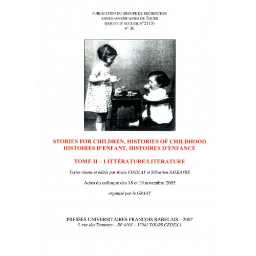 Stories For Children, Histories of Childhood / Histoires d'enfant, histoires d'enfance. Tome II