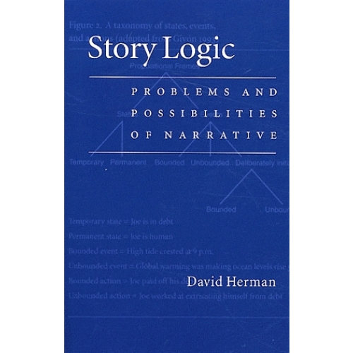 Story Logic - Problems and Possibilities of Narrative