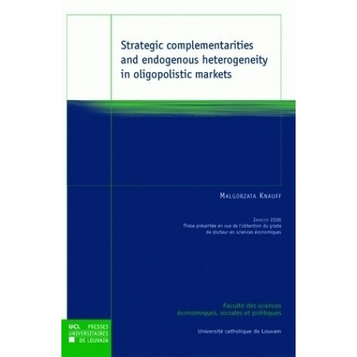 Strategic complementarities and endogenous heterogeneity in oligopolistic markets