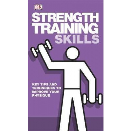 Strength training skills