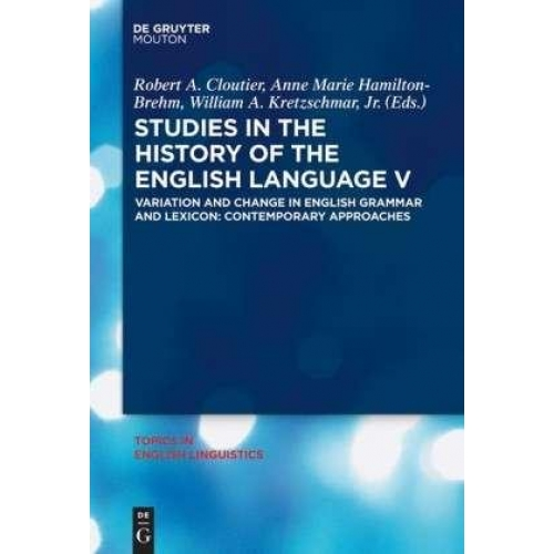 Studies in the History of the English Language