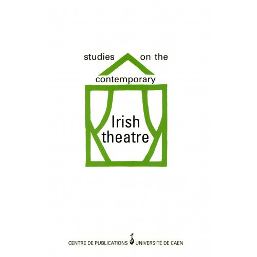 Studies on the contemporary Irish theatre