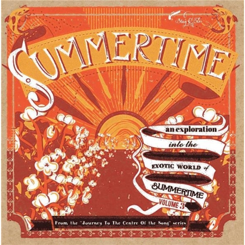 SUMMERTIME JOURNEY TO THE CENTRE OF THE SONG 3