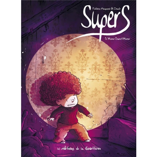 Supers Tome 3 - Home sweet home