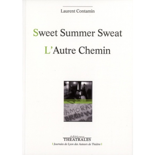 Sweat Summer Sweat suivi de L'Autre Chemin
