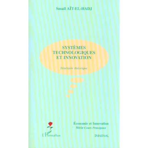 SYSTEMES TECHNOLOGIQUES ET INNOVATION