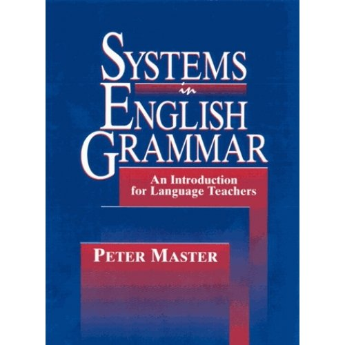 Systems in English Grammar - An Introduction for Language Teachers