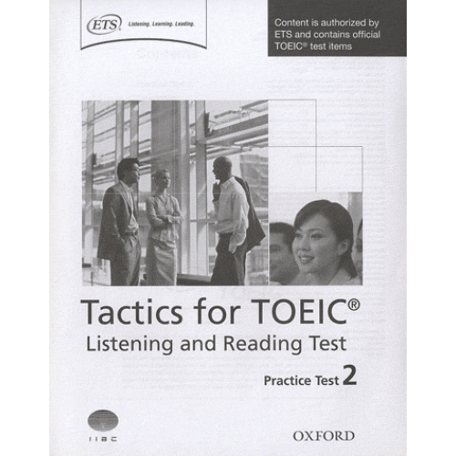 Tactics for TOEIC : Listening and Reading Test - Practice Test 2