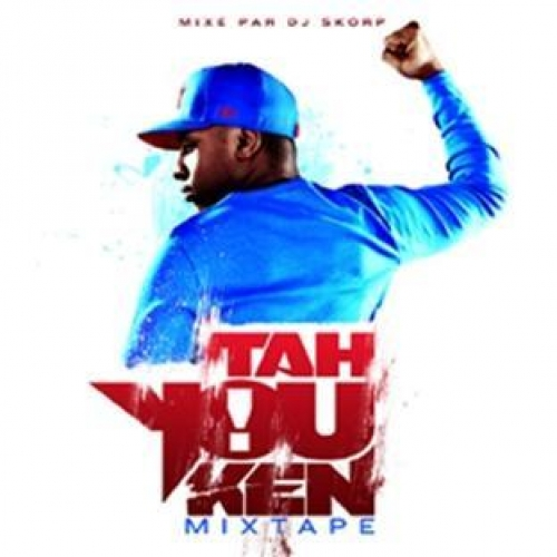 TAH YOU KEN MIXTAPE