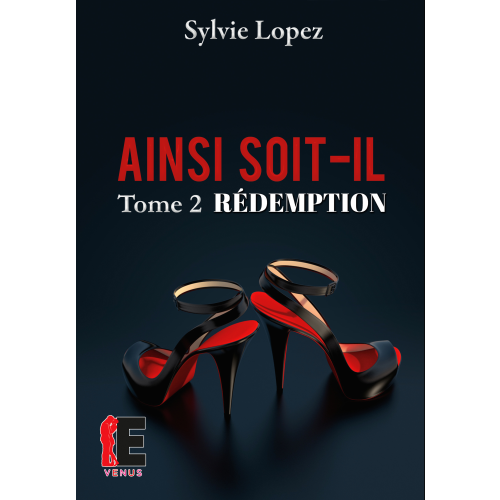 Ainsi soit-il Tome 2
