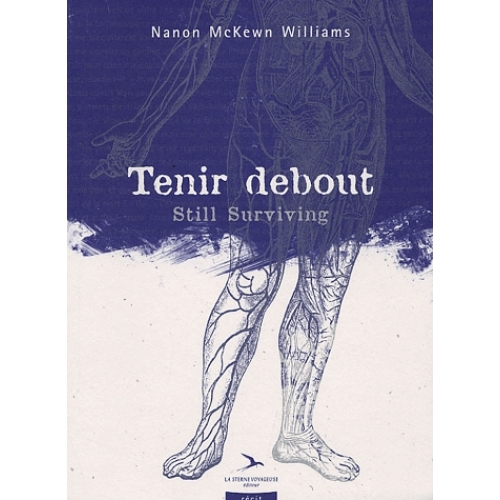 Tenir debout - Still Surviving