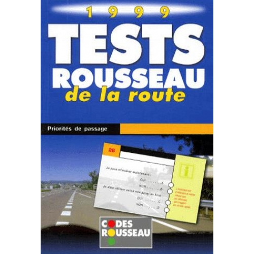 TESTS ROUSSEAU DE LA ROUTE 1999