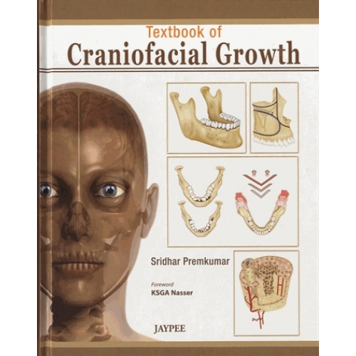 Textbook of Craniofacial Growth