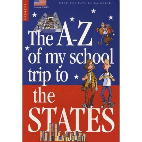 The A-Z of my school trip to the States