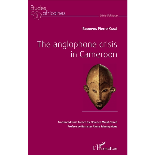 The anglophone crisis in Cameroon